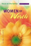 Women of Worth - Focus on the Family