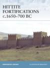 Hittite Fortifications c.1650-700 BC - Konstantin Nossov, Brian Delf