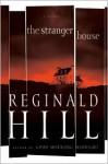 The Stranger House - Reginald Hill