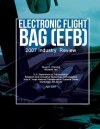 Electronic Flight Bag (Efb): 2007 Industry Review - Michelle Yeh, Divya C Chandra, U.S. Department of Transportation