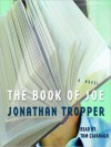 The Book of Joe: A Novel (Audio) - Jonathan Tropper, Tom Cavanagh