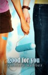 Good For You - Tammara Webber
