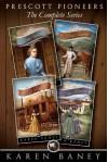 Prescott Pioneers: The Complete Series - Karen Baney