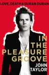 In the Pleasure Groove - John Taylor