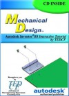 Mechanical Design R8: Autodesk Inventor Release 8 Interactive Tutorial by TEDCF - David Melvin