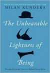The Unbearable Lightness of Being - Milan Kundera, Michael Henry Heim