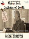 Duchess of Death: The Unauthorized Biography of Agatha Christie (MP3 Book) - Richard Hack, Nicolas Coster