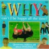 Why Can't I Be Happy All the Time? - Mary Atkinson