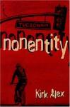 Nonentity - Kirk Alex