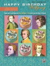 Happy Birthday Wolfgang: Theme and 5 Variations on Happy Birthday to You! Based on the Music of Mozart - Mildred Hill, Wolfgang Amadeus Mozart, Patty Hill, Juliana Osinchuk