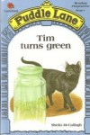 Tim Turns Green - Sheila K. McCullagh