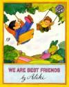 We Are Best Friends - Aliki