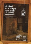 A Bird in a Cage and a Tin of Paint - Chris Stewart