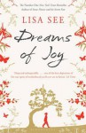 Dreams of Joy - Lisa See