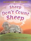 Sheep Don't Count Sheep - Margaret Wise Brown, Benrei Huang