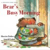 Bear's Busy Morning: A Guessing Game Story (hardback) - Harriet Ziefert