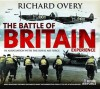 The Battle Of Britain Experience (Treasures And Experiences Series) - Richard Overy