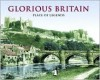 Glorious Britain , Place Of Legends - Francis Frith Collection, Terence Sackett