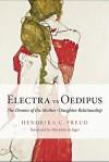 Electra Vs Oedipus - Hendrika C. Freud, Marjolijn De Jager