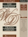 The Worship Drama Library - Lillenas Publishing