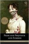 Stolz und Vorurteil und Zombies: Roman - Seth Grahame-Smith, Jane Austen