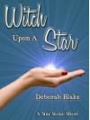 Witch Upon a Star - Deborah Blake
