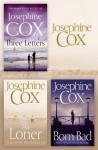 Josephine Cox 3-Book Collection 2: The Loner, Born Bad, Three Letters - Josephine Cox