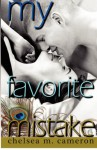 My Favorite Mistake - Chelsea M. Cameron, Kate Rudd