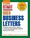 Ulimate Book of Business Letters: Customize Your Letters, Mamos, E-Mails and Presentations [With CDROM] - Cheryl Kimball