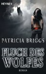 Fluch des Wolfes: Alpha & Omega 3 - Roman (German Edition) - Vanessa Lamatsch, Patricia Briggs