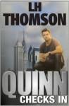 Quinn Checks In (Liam Quinn Mysteries) - L.H. Thomson