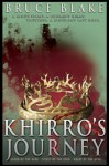 Khirro's Journey: The Complete Trilogy - Bruce Blake