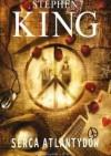 Serca Atlantydów - Stephen King