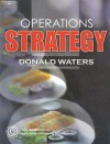 Operations Strategy - Donald Waters, Waters