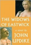 The Widows of Eastwick - John Updike
