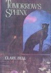 Tomorrow's Sphinx - Clare Bell