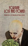 Fortune: Lost and Found - Kurt Fawver, Kate Jonez, L.S. Murphy