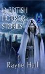 13 British Horror Stories (illustrated paperback) - Rayne Hall, Jamie Chapman
