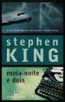 Meia-Noite e Dois - Manuel Cordeiro, Stephen King