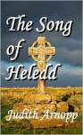 The Song of Heledd - Judith Arnopp