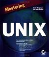 Mastering UNIX - Katherine Wrightson, Joseph Merlino