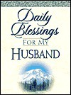 Daily Blessings for My Husband [With Silky Ribbon Marker] - Honor Books