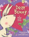 Dear Bunny - Michaela Morgan, Caroline Jayne Church
