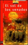 El Sol de Los Venados / The Sun of the Deer - Gloria Cecilia Diaz