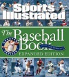 Sports Illustrated The Baseball Book Expanded Edition - Sports Illustrated