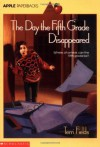 Day The Fifth Grade Disappeared - Terri Fields