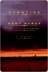 Eventide Eventide Eventide - Kent Haruf