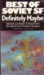 Definitely Maybe - Arkady Strugatsky, Boris Strugatsky