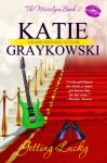Getting Lucky - Katie Graykowski
