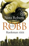 Kuoleman riitit - J.D. Robb